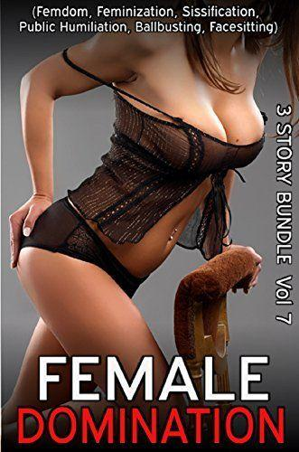 Adult female domination stories consider